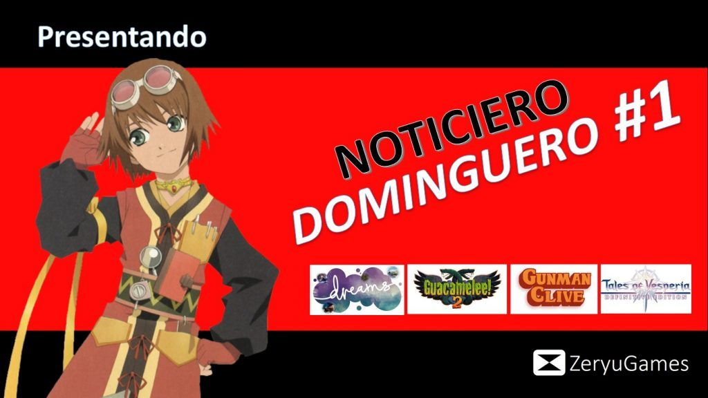 Noticiero Dominguero 01-ZeryuGames